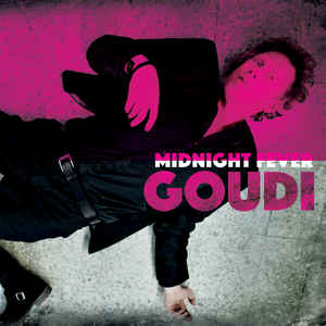 Goudi – Midnight fever