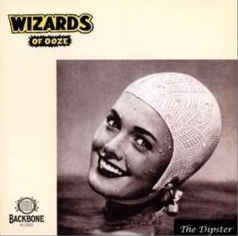 Wizards Of Ooze – Dipster